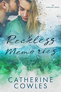 Reckless Memories (Wrecked, #1)