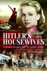Hitler's Housewives: German Women on the Home Front