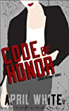 Code of Honor (Cipher Security #2)