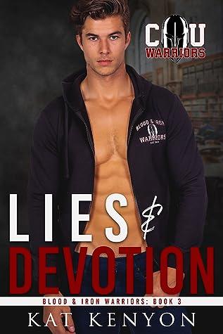 Lies & Devotion (Blood and Iron Warriors #3)