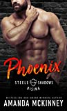 Phoenix (Steele Shadows Rising #1)