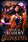 Magical Academy for Delinquents (Pinnacle, #1)