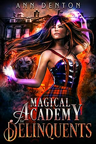 Magical Academy for Delinquents (Pinnacle #1)