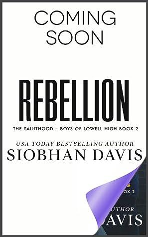 Rebellion (The Sainthood - Boys of Lowell High #2)
