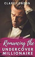 Romancing the Undercover Millionaire