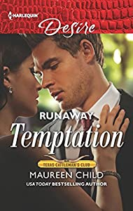 Runaway Temptation (Texas Cattleman's Club: Bachelor Auction #1)
