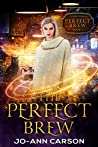 The Perfect Brew (Perfect Brew #1)