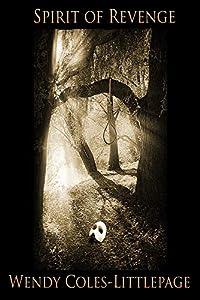 Spirit of Revenge: Book Three in the Disfigured Series