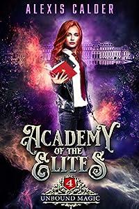 Unbound Magic (Academy of the Elites #4)