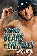 Gummy Bears & Grenades