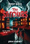 The Stitchers (Fright Watch, #1)