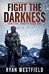 Fight the Darkness (Constant Danger #1)
