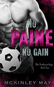 No Paine No Gain (The Treehouse Boys #2)