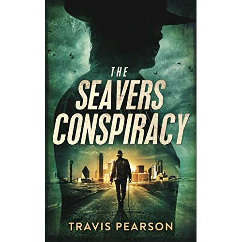 Download The Seavers Conspiracy By Travis Pearson