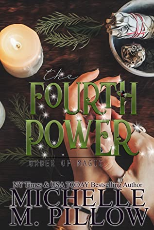 The Fourth Power (Order of Magic, #3)
