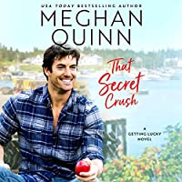 That Secret Crush (Getting Lucky #3)