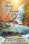 Their Secret Love: A Pride and Prejudice Variation Novelette