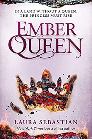 Ember Queen (The Ash Princess Trilogy)