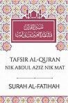 TAFSIR AL-QURAN NIK ABDUL AZIZ NIK MAT: SURAH AL-FATIHAH