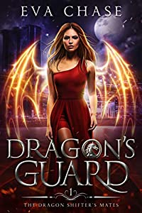 Dragon's Guard (The Dragon Shifter's Mates, #1)