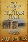 The Curse of Felsham Hall (A Lord and Lady Covington Mystery Book 1)