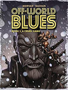Off-World Blues Vol. 1