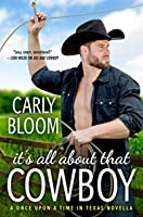 It's All About That Cowboy (Once Upon a Time in Texas #1.5)