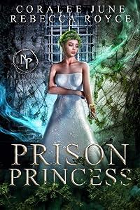 Prison Princess (Paranormal Prison)