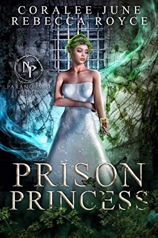 Prison Princess door Coralee June & Rebecca Royce