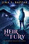 Heir of Fury (The Roxanne Fosch Files, #3)
