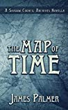 The Map of Time: A Shadow Council Archives Novella