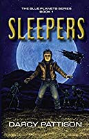Sleepers (The Blue Planets World Book 1)