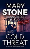 Cold Threat (Ellie Kline Series Book 3)