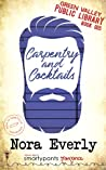 Carpentry and Cocktails (Green Valley Library, #5)