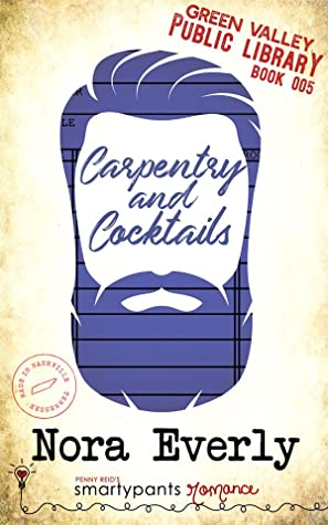 Carpentry and Cocktails (Green Valley Library #5)