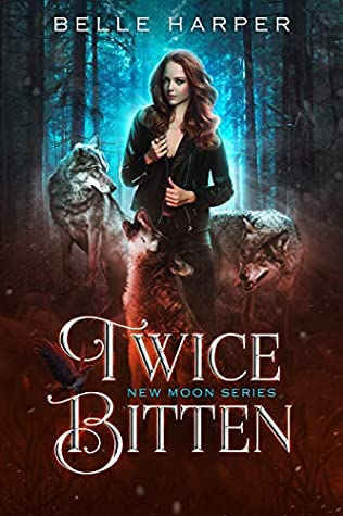 Twice Bitten (New Moon #1)
