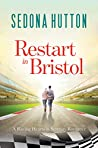 Restart in Bristol (Racing Hearts in Serenity #3)