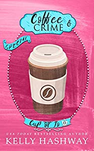 Coffee and Crime (Cup of Jo Book 0)