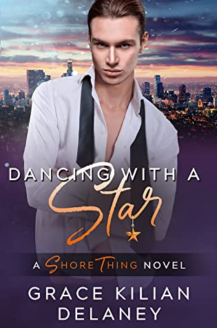 Dancing with a Star (Shore Thing, #2)