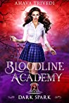 Dark Spark: A Young Adult Urban Fantasy Novel (Bloodline Academy Book 2)