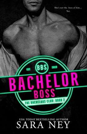 Bachelor Boss (The Bachelors Club, #2)