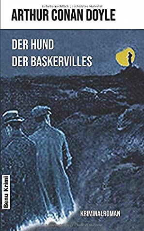 Der Hund der Baskervilles (Benu Krimi)