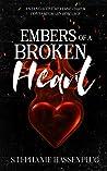 Embers Of A Broken Heart