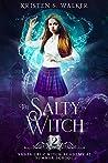 The Salty Witch: Summer School (Santa Cruz Witch Academy #2)