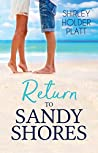 Return to Sandy Shores (Sandy Shores, #3)