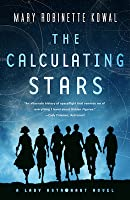 The Calculating Stars (Lady Astronaut, #1)
