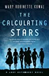 The Calculating Stars by Mary Robinette Kowal