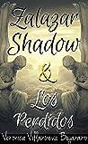 Zalazar Shadow y Los Perdidos