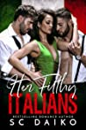 Her Italians: A steamy MMF romance with a Mafia twist