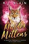 Murder Mittens (Magical Romantic Comedies, #13)